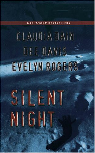 Silent Night, Claudia Dain, Dee Davis, Evelyn Rogers