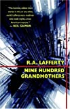 Nine Hundred Grandmothers (1880448971) by Lafferty, R.A.