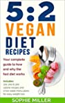 5:2 Vegan Diet Recipes: Your complete...