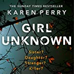 Girl Unknown | Karen Perry