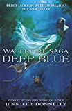 Waterfire Saga: 01: Deep Blue