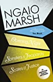 Inspector Alleyn 3-Book Collection 6: Opening Night, Spinsters in Jeopardy, Scales of Justice (The Ngaio Marsh Collection)