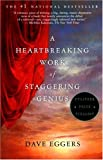 A Heartbreaking Work of Staggering (0676973655) by Eggers, Dave
