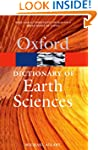A Dictionary of Earth Sciences (Oxfor...
