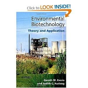 Environmental Biotechnology: Theory and Application Gareth M. Evans, Judith C. Furlong