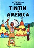 img - for Tintin in America (The Adventures of Tintin) by Herg   [Paperback(1979/11/30)] book / textbook / text book