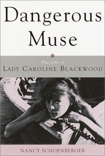 Image for Dangerous Muse: The Life of Lady Caroline Blackwood