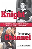 Same Knight Different Channel (H) (1574885561) by Jack Isenhour