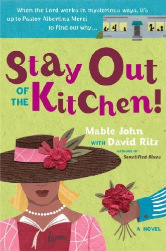 Stay Out of the Kitchen!: An Albertina Merci Novel