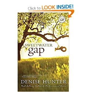 Sweetwater Gap (Women of Faith Fiction) Denise Hunter