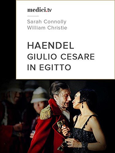 Haendel, Giulio Cesare - Angelika Kirchschlager, William Christie, Glyndebourne 2009 (English Subtitled)