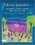 Living Literature: Using Children's L...
