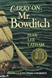 Carry On, Mr. Bowditch (0395137136) by Latham, Jean Lee