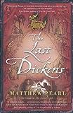 Matthew Pearl The Last Dickens