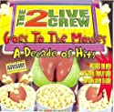 2 Live Crew - Goes to the Movies: Decade of Hits [Vinilo]