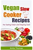 Vegan Slow Cooker Recipes (English Edition)