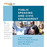 VangoNotes for Public Speaking and Civic Engagement | J. Michael Hogan,Patricia Hayes Andrews,James R. Andrews
