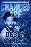 CHANCES ARE (CHANCE AT LOVE Book 1)