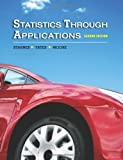 img - for Statistics Through Applications book / textbook / text book