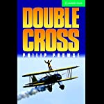Double Cross | Philip Prowse