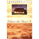 Where the Heart Is (Oprah's Book Club) ~ Billie Letts