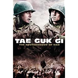 Tae Guk Gi: The Brotherhood of War