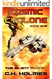 The Silent Planet: A Space Opera (Cosmic Cyclone Series, Book 1)