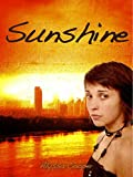 Sunshine: The Author's Edition