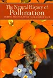 img - for The Natural History of Pollination by Proctor, Michael, Yeo, Peter, Lack, Andrew (2003) Paperback book / textbook / text book
