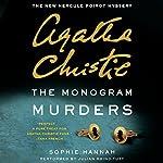 The Monogram Murders: The New Hercule Poirot Mystery | Sophie Hannah,Agatha Christie