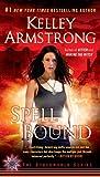 Spell Bound: A Novel (Otherworld)