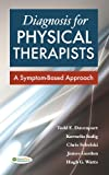 img - for Diagnosis for Physical Therapists: A Symptom-Based Approach (DavisPlus) book / textbook / text book