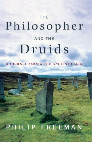 Philip Freeman - The Philosopher and the Druids