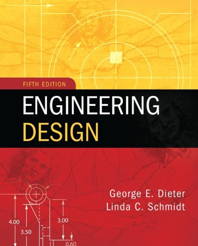 Ebook Online Engineering Design By George Dieter Linda Schmidt Free Download Baki Dirkfe