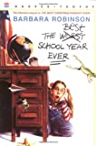 The Best School Year Ever (0064404927) by Robinson, Barbara