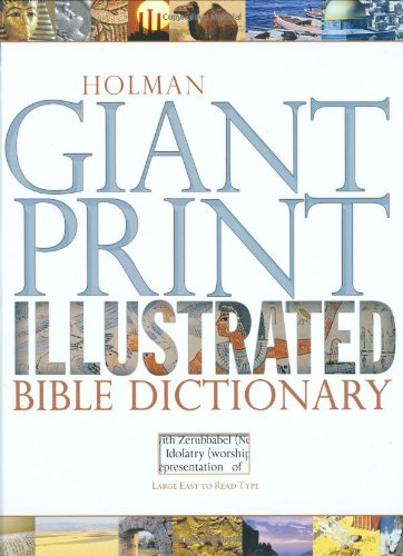 Holman Giant Print Illustrated Bible Dictionary PDF