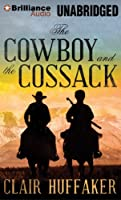 The Cowboy and the Cossack (Nancy Pearl&#39;s Book Lust Rediscoveries)