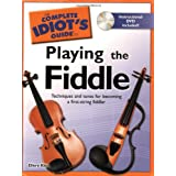 The Complete Idiot's Guide to Playing the Fiddleby Ellery Klein