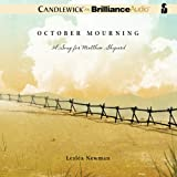 img - for October Mourning: A Song for Matthew Shepard book / textbook / text book
