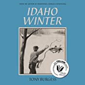 Idaho Winter | [Tony Burgess]