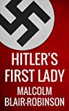 img - for Hitler's First Lady book / textbook / text book