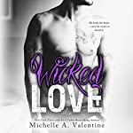 Wicked Love: Wicked White, Book 3 | Michelle A. Valentine