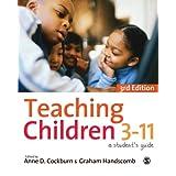 Teaching Children 3-11: A Student's Guideby Anne Cockburn