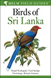 img - for Birds of Sri Lanka (Helm Field Guides) book / textbook / text book