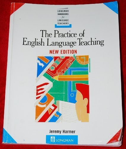 The Practice of English Language Teaching New Edition Longman Handbooks for Language Teachers