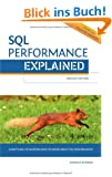 SQL Performance Explained: Everything developers need to know about SQL performance