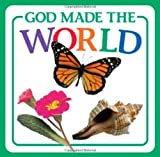 img - for God Made the World (God Made...) by Vander Klipp, Michael (2008) Board book book / textbook / text book