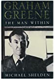 Graham Greene the Man Within
