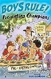 Pie-eating Champions (Boys Rule!) Felice Arena
