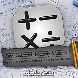 Add, Subtract, Multiply & Divide Audiobook